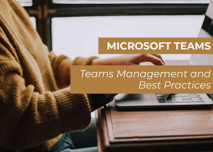 Teams Management and Best Practices